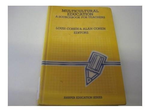 Multicultural Education By Louis Cohen