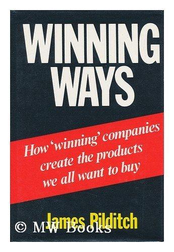 Winning Ways By James Pilditch