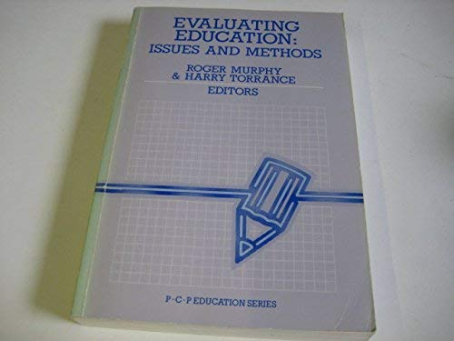 Evaluating Education By Edited by Roger Murphy