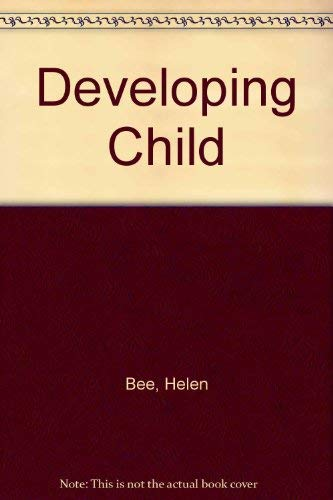 Developing Child By Helen Bee