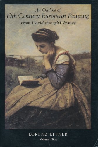 Outline of Nineteenth-century European Painting By Lorenz E. A. Eitner