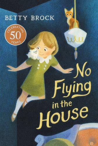 No Flying in the House von Betty Brock