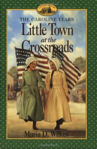 Little Town at the Crosswords By M.D. Wilkes
