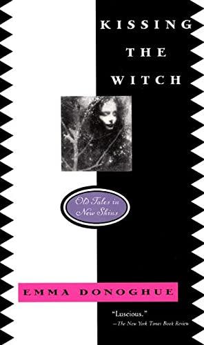 Kissing the Witch von Professor Emma Donoghue
