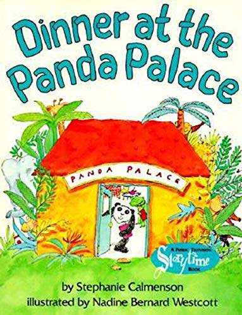 Dinner At The Panda Palace By Stephanie Calmenson