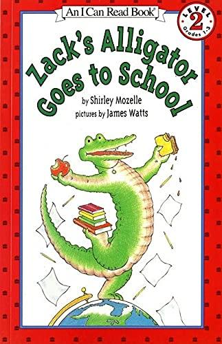 Zack's Alligator goes to School By Shirley Mozelle