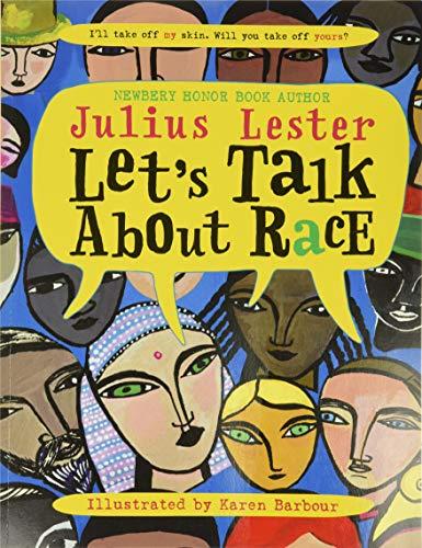 Let's Talk About Race By Karen Barbour
