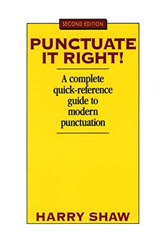 Punctuate it Right! By Harry Shaw