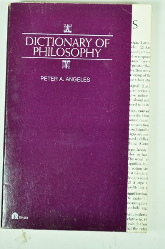 Dictionary of Philosophy By Peter A. Angeles
