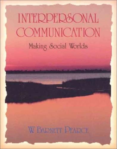Interpersonal-Communication-Making-Social-W-by-Pearce-W-Barnett-0065002881