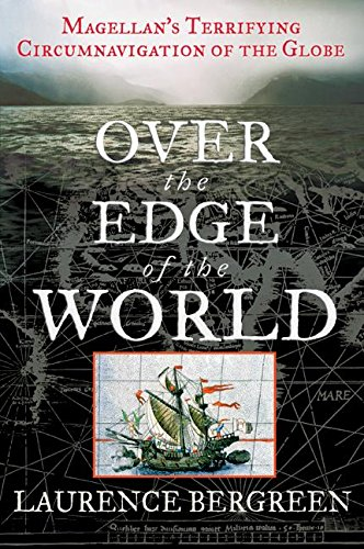 Over the Edge of the World von Laurence Bergreen