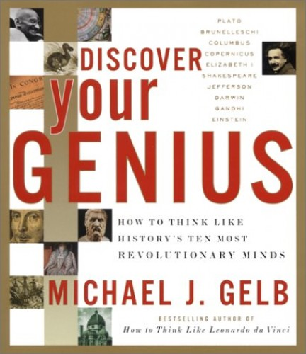 Discover Your Genius By Michael Gelb