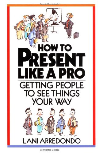 How To Present Like A Pro By Lani Arredondo