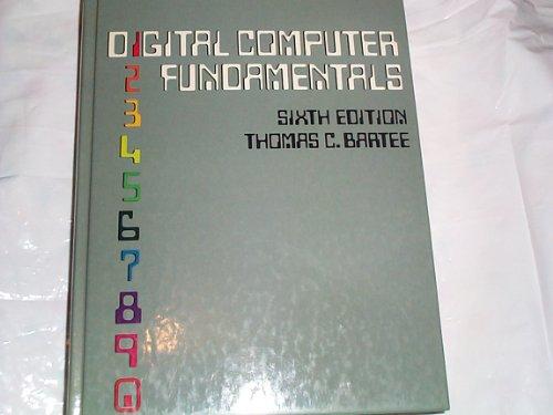 Digital Computer Fundamentals By Thomas C. Bartee