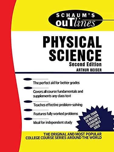 Schaum's Outline of Physical Science By Arthur Beiser
