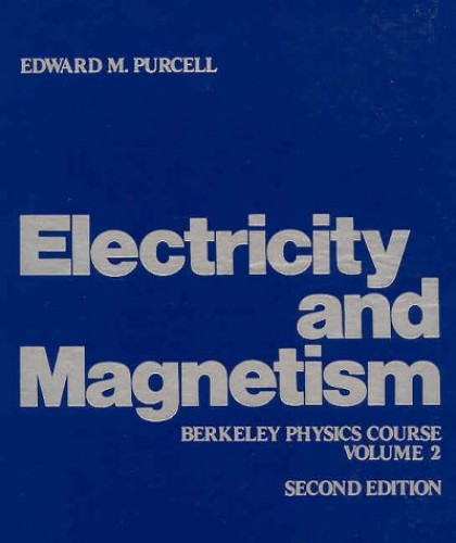 Electricity and Magnetism: v. 2 by Edward M. Purcell