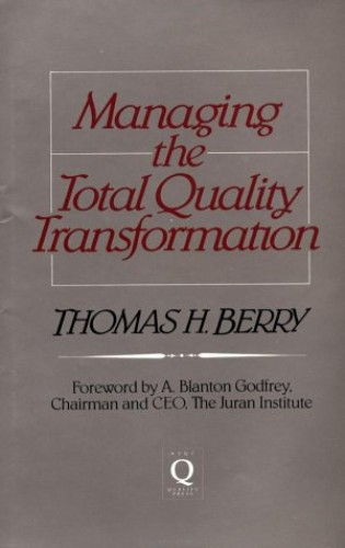 Managing the Total Quality Transformation By Thomas Berry