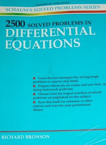 2,500 Solved Problems in Differential Equations By Richard Bronson