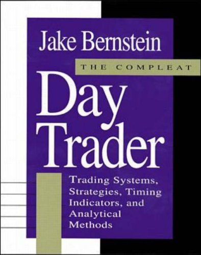 Compleat Day Trader By Jacob Bernstein
