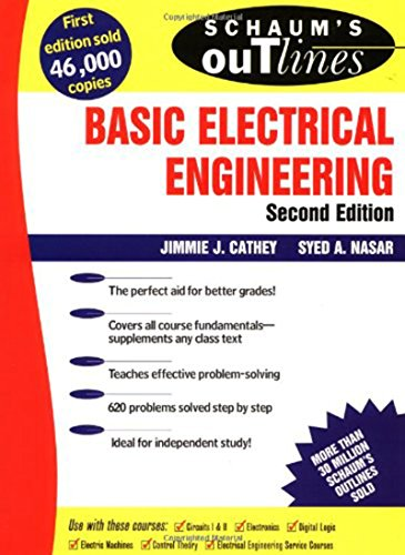 Schaum's Outline of Basic Electrical Engineering (Schaum's Outline Series) By Jimmie J. Cathey