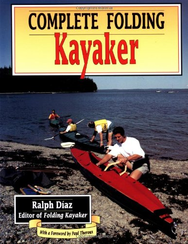Complete Folding Kayaker By Ralph Diaz