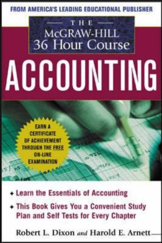 The McGraw-Hill 36-Hour Accounting Course, Third Edition By Robert L. Dixon