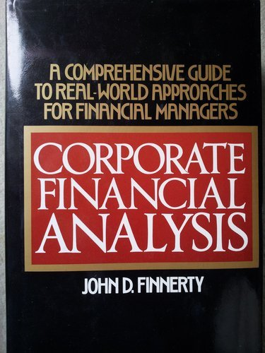 Corporate Financial Analysis By John D. Finnerty