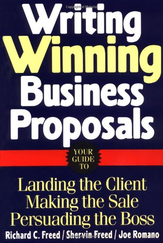Writing Winning Business Proposals By Richard C. Freed