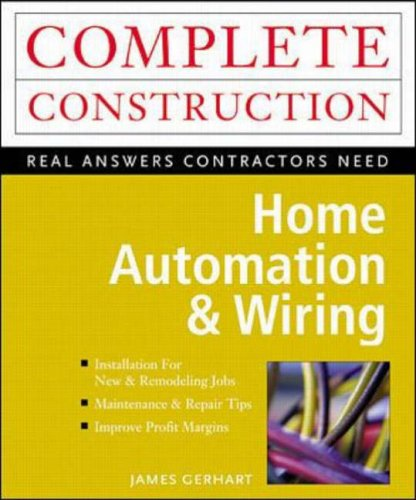 Home Automation & Wiring By James Gerhart