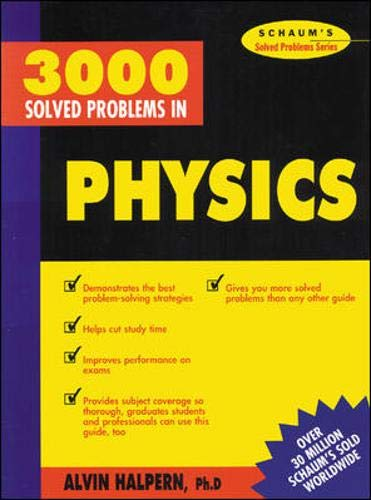3,000 Solved Problems in Physics By Alvin Halpern