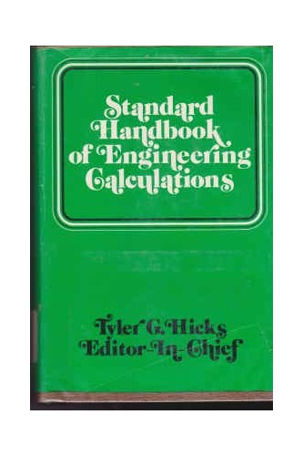 Standard Handbook of Engineering Calculations By Tyler G. Hicks
