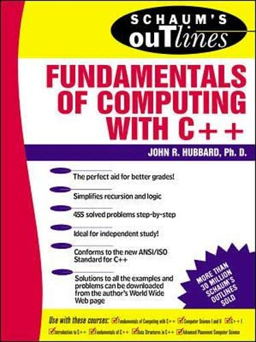 Schaum's Outline of Fundamentals of Computing with C++ (Schaum's Outline Series) By John Hubbard