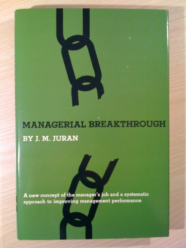 Managerial Breakthrough By J. M. Juran