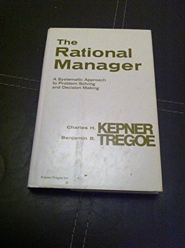 Rational Manager By Charles H. Kepner