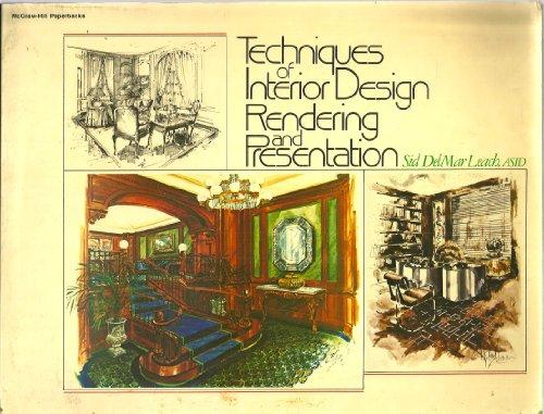 Techniques of Interior Design By Sid Delmar Leach