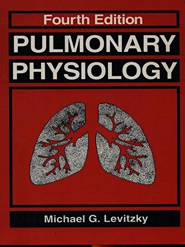 Pulmonary Physiology By Michael G. Levitzky