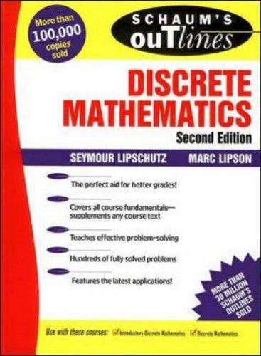 Schaum's Outline of Discrete Mathematics (Schaum's Outline S.) By Seymour Lipschutz
