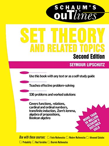 Schaum's Outline of Set Theory and Related Topics (Schaum's Outline Series) By Seymour Lipschutz
