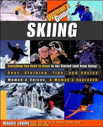 Skiing: A Woman's Guide By Maggie Loring