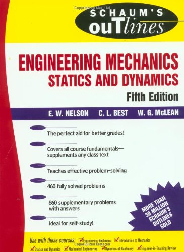 Schaum's Outline of Engineering Mechanics by William G. McLean
