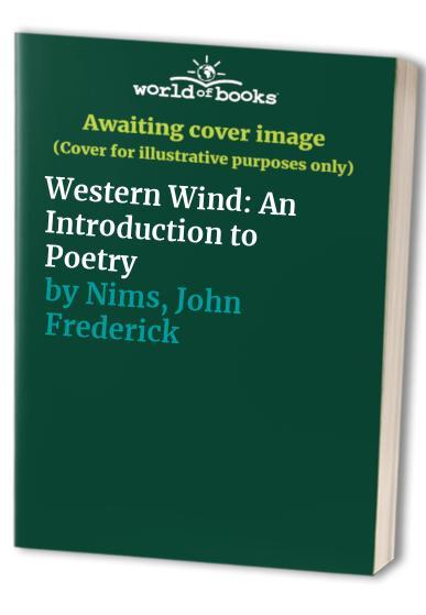 Western Wind By John Frederick Nims