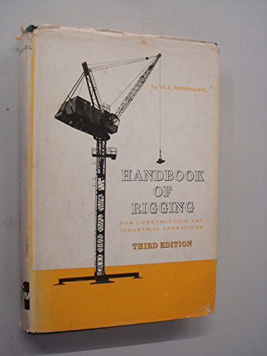 Handbook of Rigging By W.E. Rossnagel