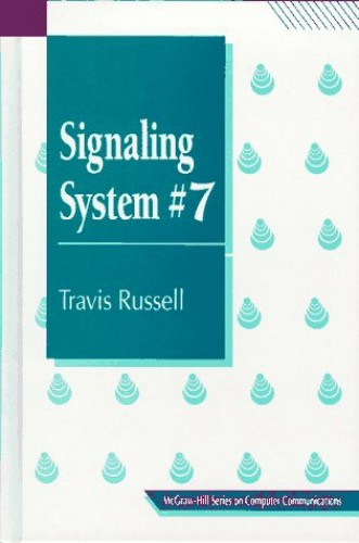 Signaling System 7 by Travis Russell