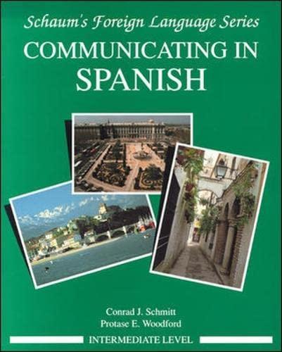 Communicating In Spanish (Intermediate Level) By Conrad Schmitt