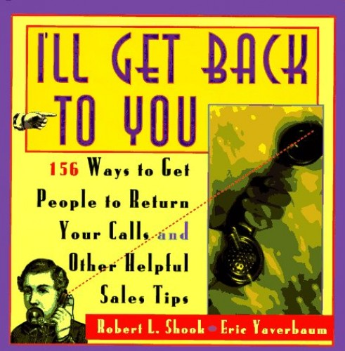 I'll Get Back to You By Robert L. Shook