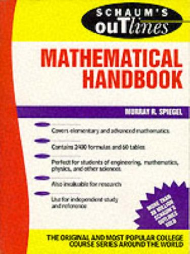 Schaum's Outline of Mathematical Handbook of Formulas and Tables By SPIEGEL