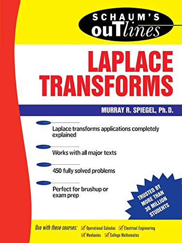 Schaum's Outline of Laplace Transforms By Murray R. Spiegel