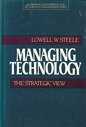 Managing Technology By Lowell W. Steele