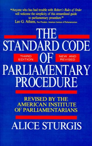 Standard Code of Parliamentary Procedure By Alice F. Sturgis