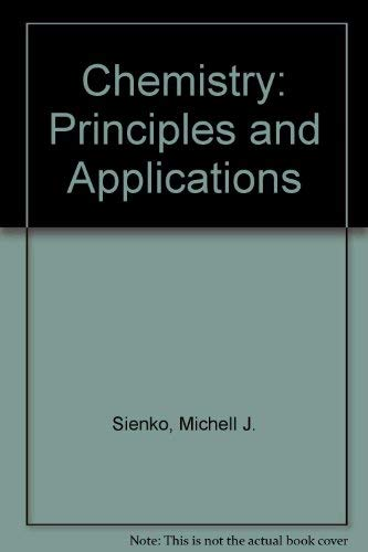 Chemistry: Principles and Applications By Robert A. Plane